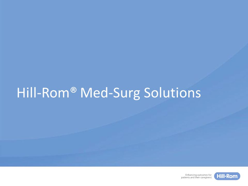 Hill-Rom's 5 Clinical Focus Areas