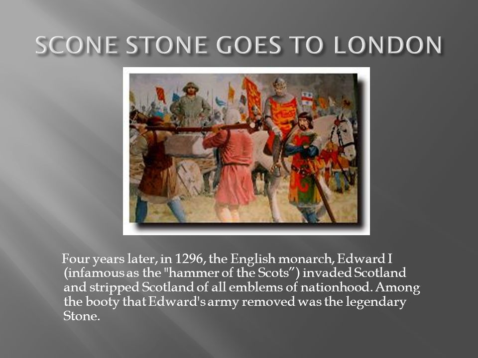 SCONE STONE GOES TO LONDON