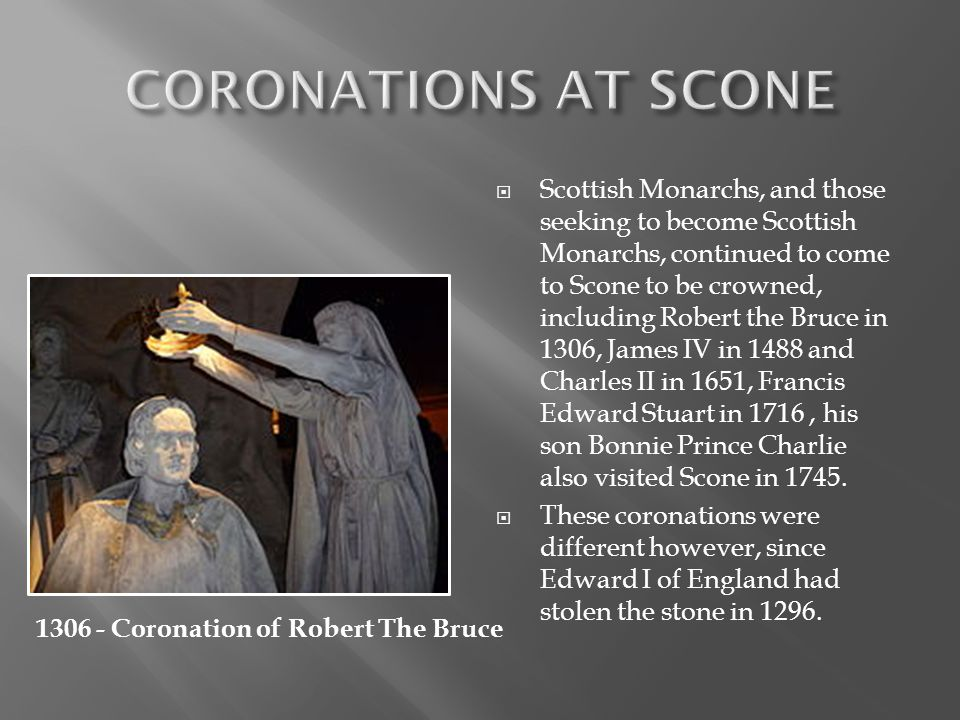 1306 - Coronation of Robert The Bruce