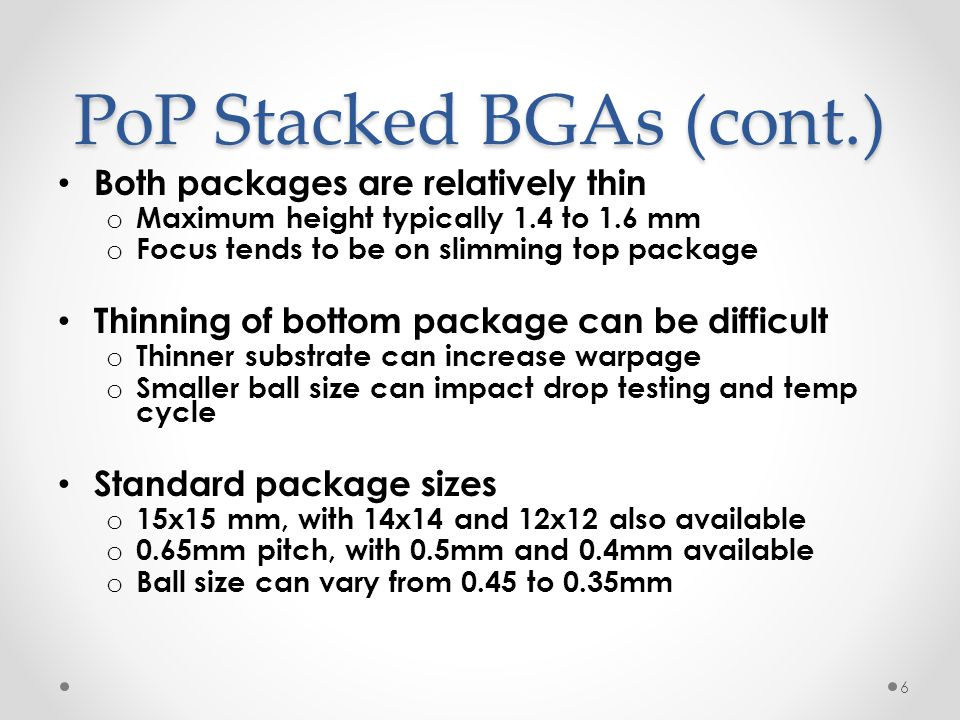 PoP Stacked BGAs (cont.)