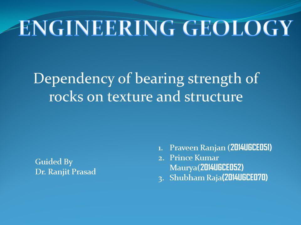 Dependency of bearing strength of rocks on texture and structure