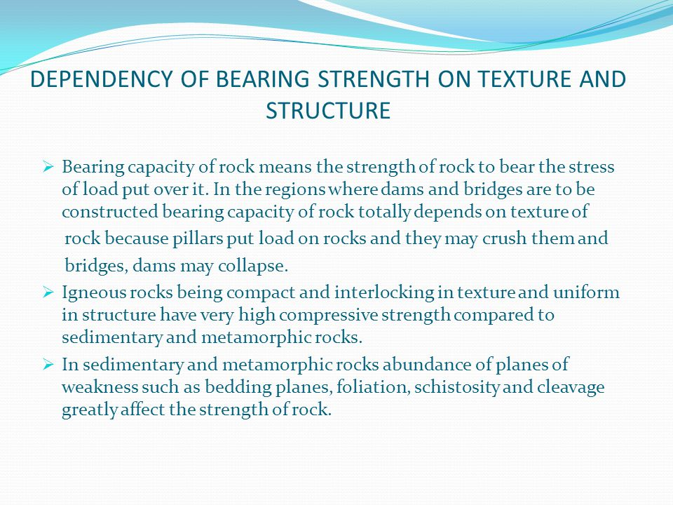 DEPENDENCY OF BEARING STRENGTH ON TEXTURE AND STRUCTURE