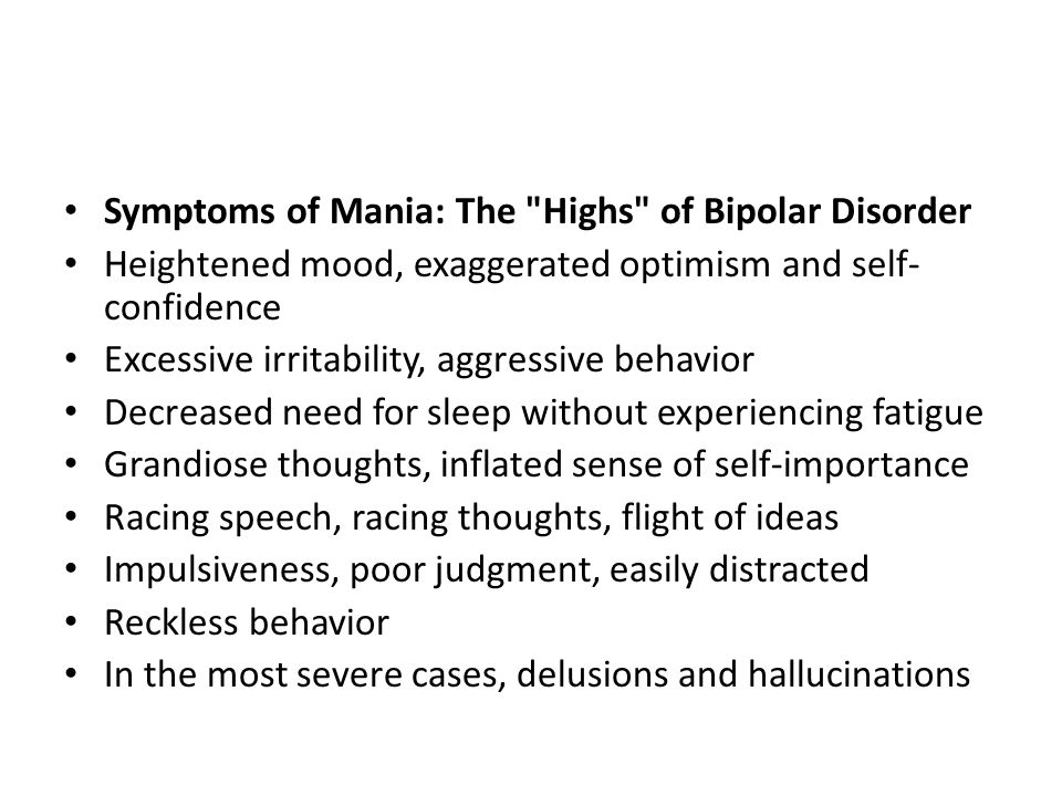 Symptoms of Mania: The Highs of Bipolar Disorder