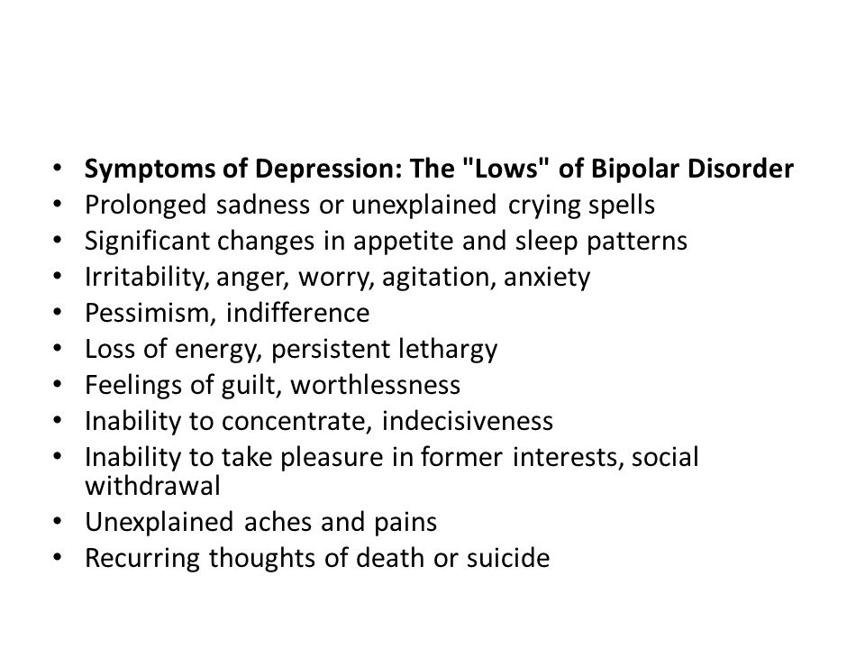 Symptoms of Depression: The Lows of Bipolar Disorder