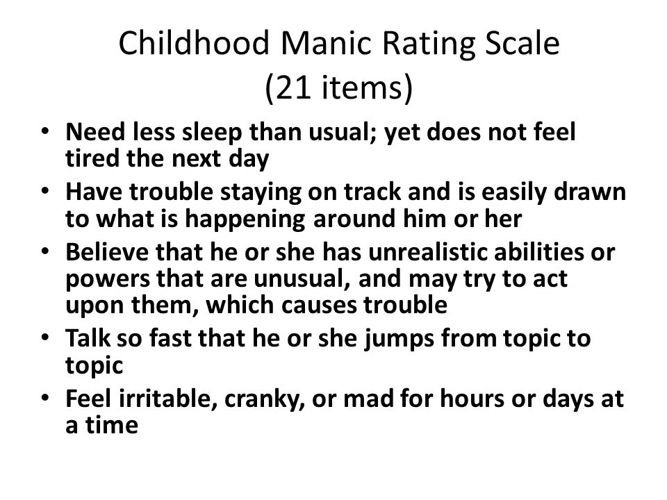 Childhood Manic Rating Scale (21 items)