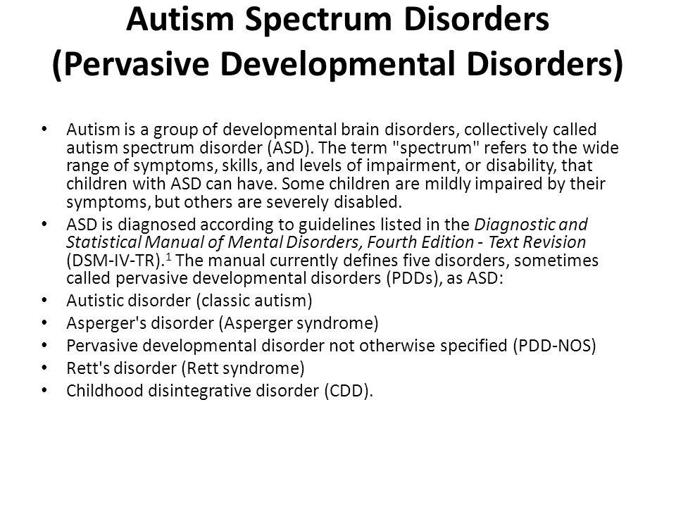 Autism Spectrum Disorders (Pervasive Developmental Disorders)