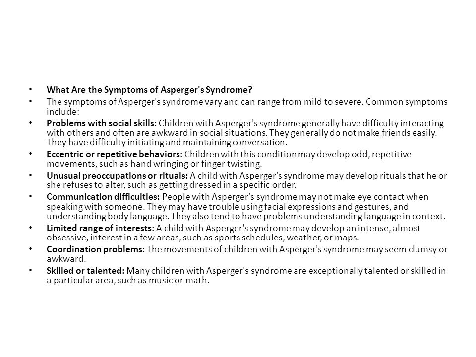 What Are the Symptoms of Asperger s Syndrome