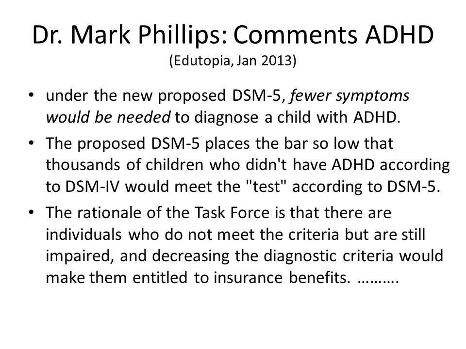 Dr. Mark Phillips: Comments ADHD (Edutopia, Jan 2013)