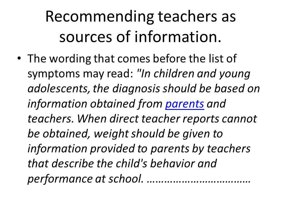 Recommending teachers as sources of information.