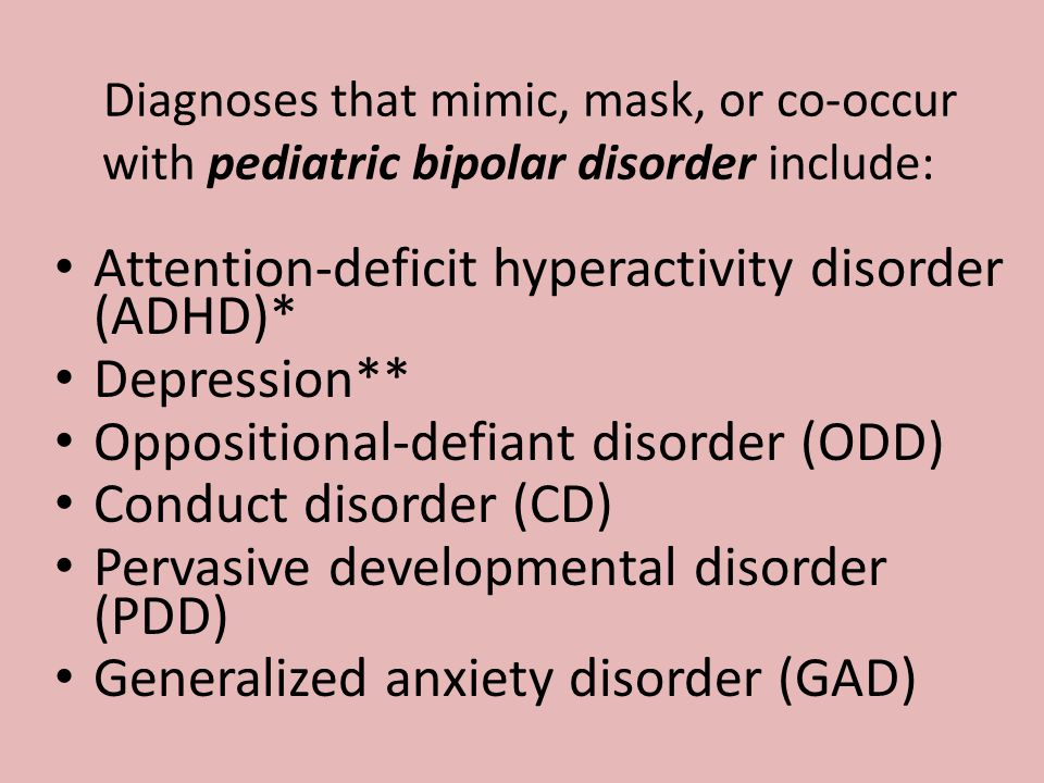 Attention-deficit hyperactivity disorder (ADHD)* Depression**