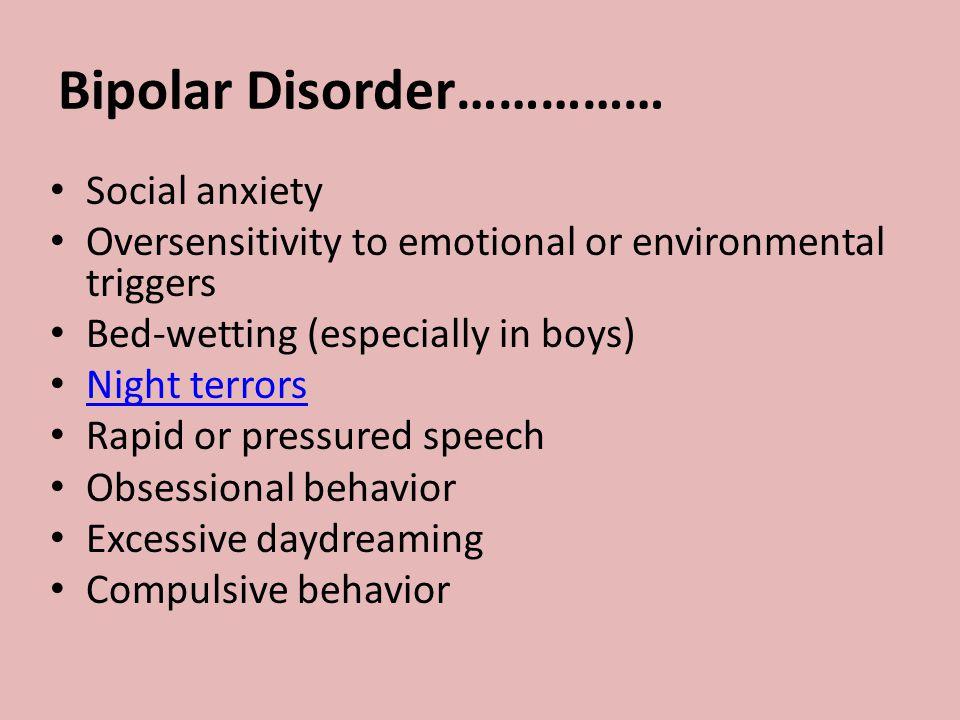 Bipolar Disorder……………