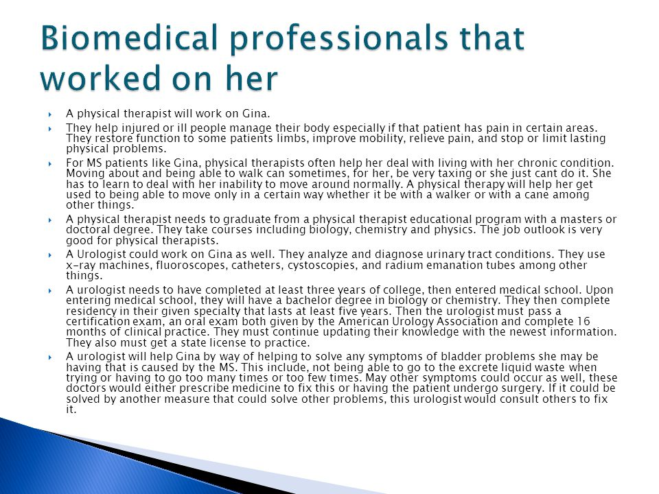 Biomedical professionals that worked on her
