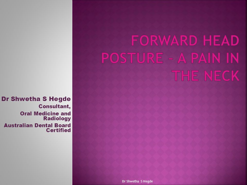 Forward head posture – a pain in the neck