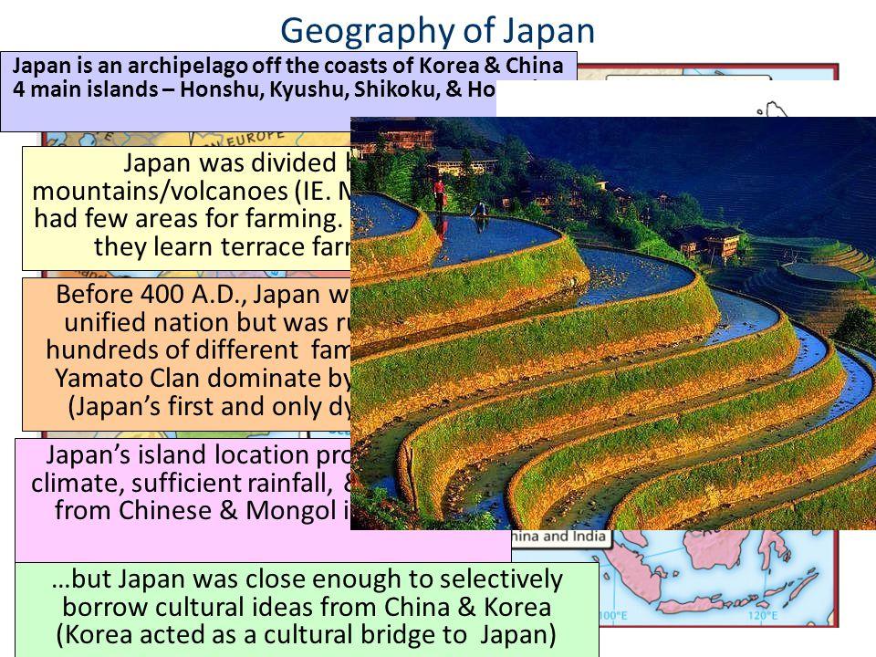 Geography of Japan Japan is an archipelago off the coasts of Korea & China. 4 main islands – Honshu, Kyushu, Shikoku, & Hokkaido.