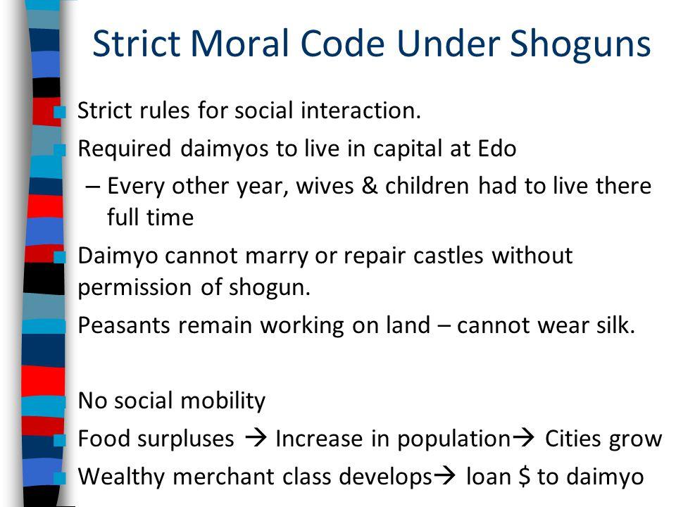 Strict Moral Code Under Shoguns