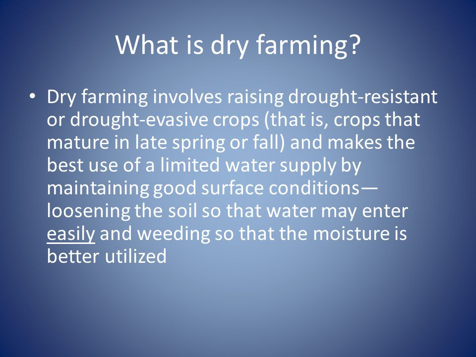 What is dry farming