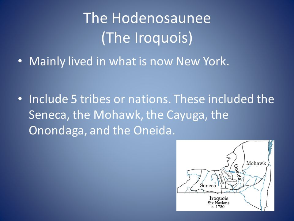 The Hodenosaunee (The Iroquois)