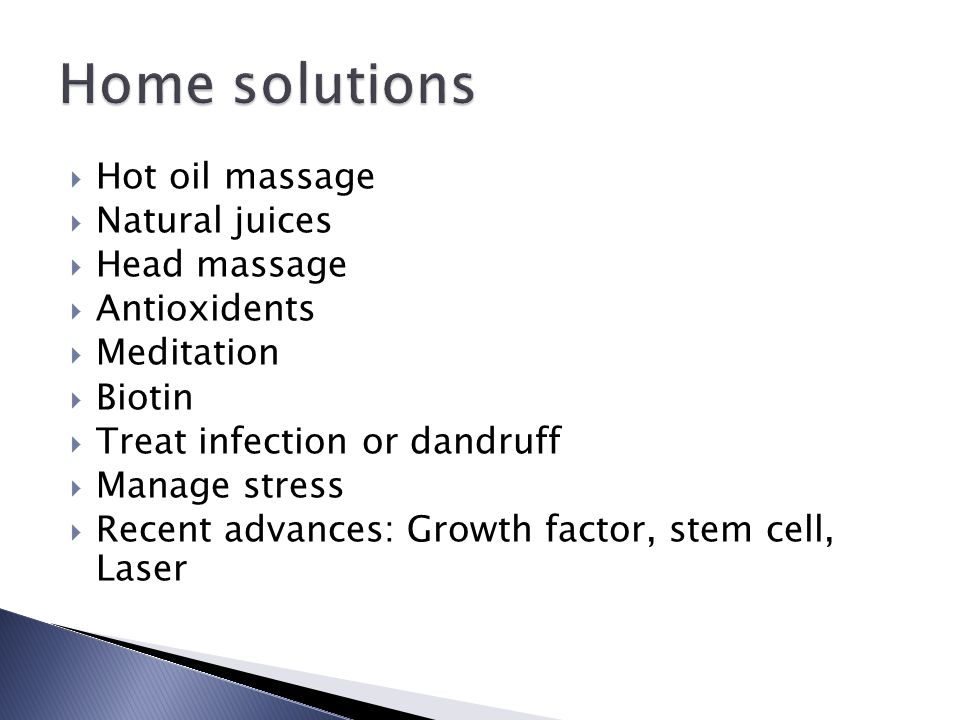 Home solutions Hot oil massage Natural juices Head massage