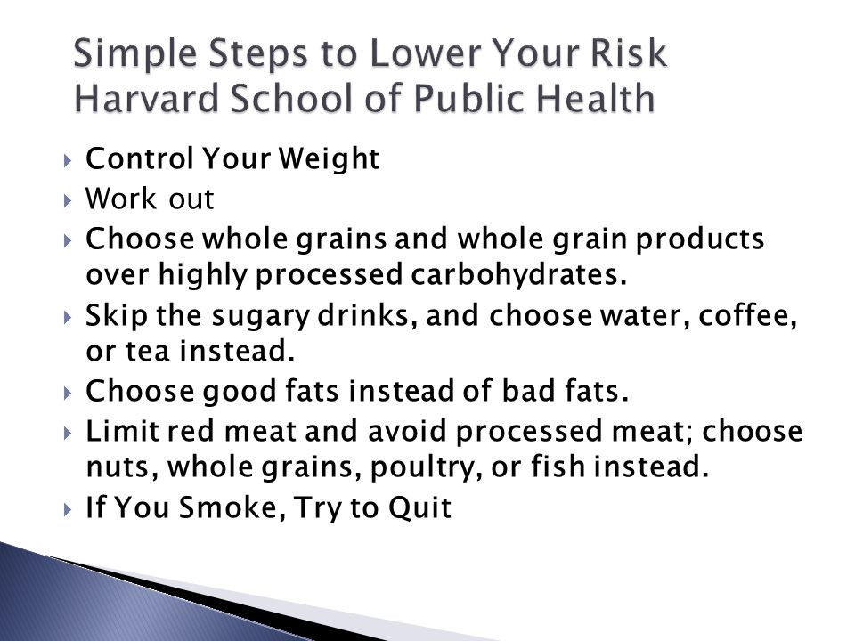 Simple Steps to Lower Your Risk Harvard School of Public Health