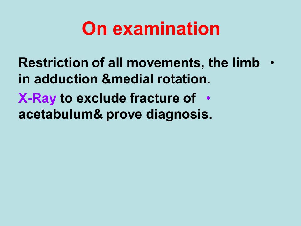 On examination Restriction of all movements, the limb in adduction &medial rotation.