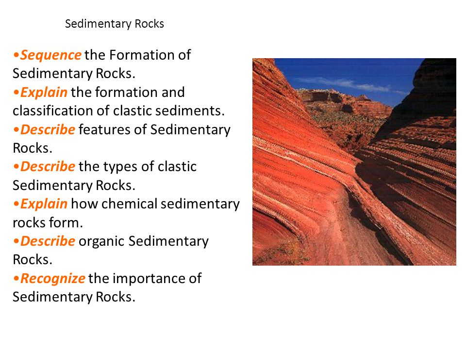 Sequence the Formation of Sedimentary Rocks.