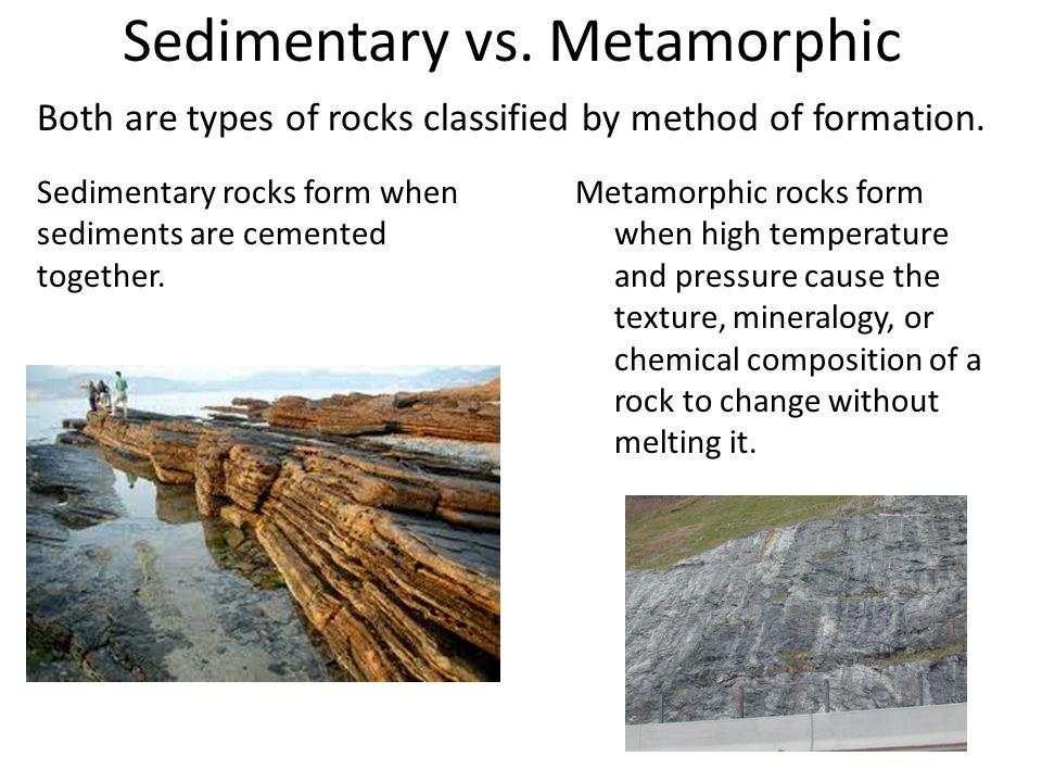 Sedimentary vs. Metamorphic