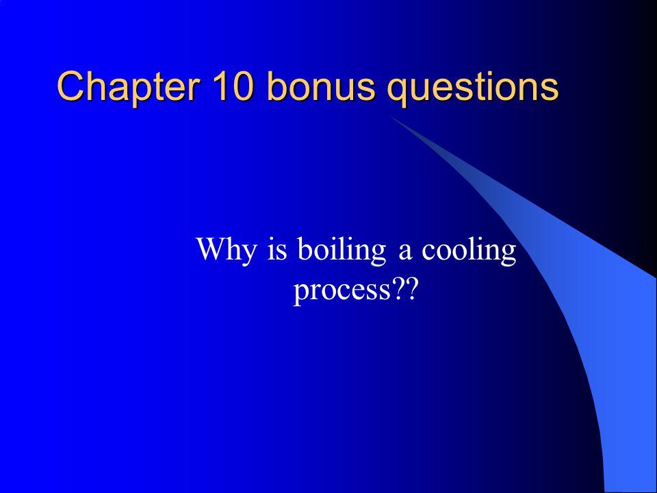 Chapter 10 bonus questions