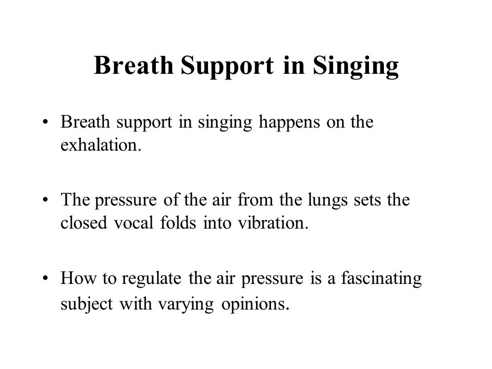 Breath Support in Singing