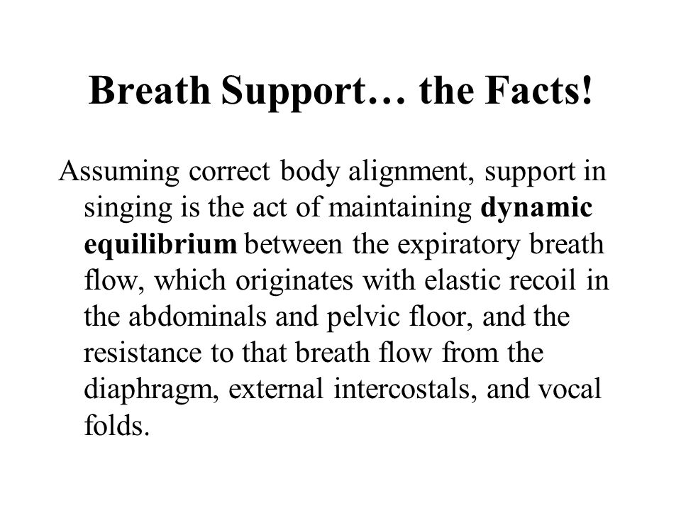 Breath Support… the Facts!