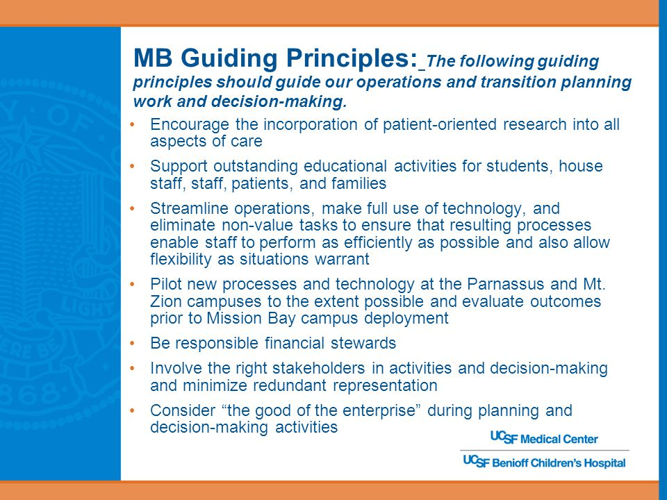 MB Guiding Principles: The following guiding principles should guide our operations and transition planning work and decision-making.