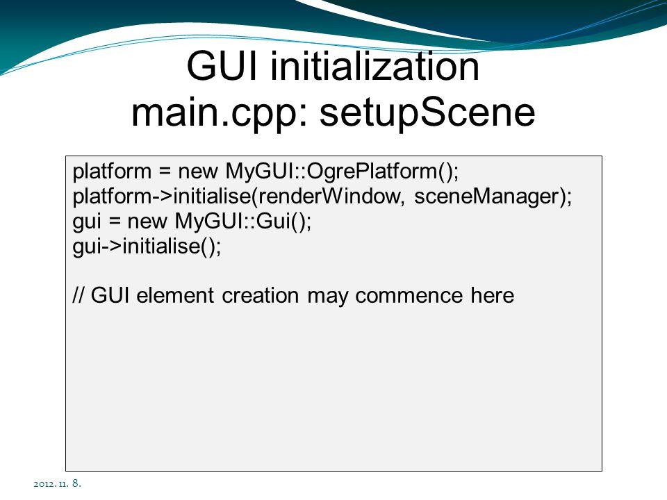 GUI initialization main.cpp: setupScene