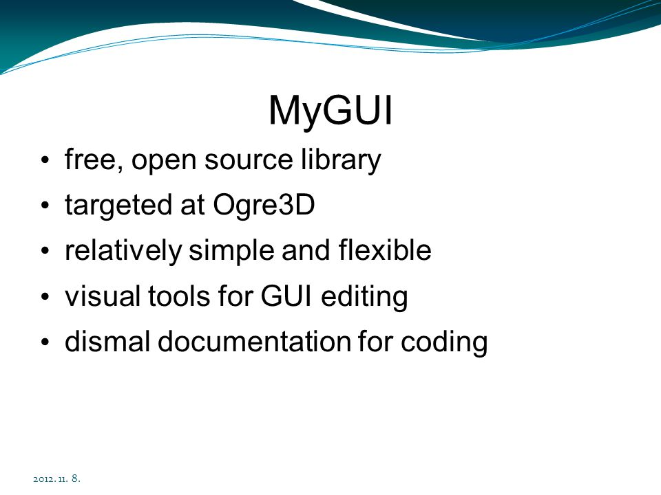 MyGUI free, open source library targeted at Ogre3D