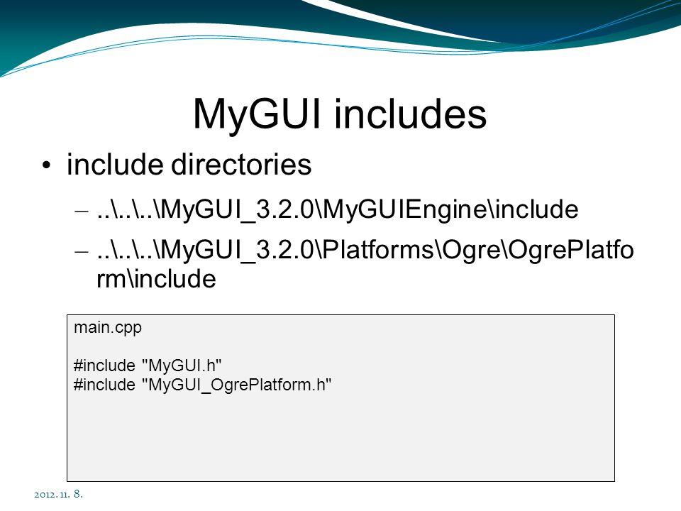 MyGUI includes include directories