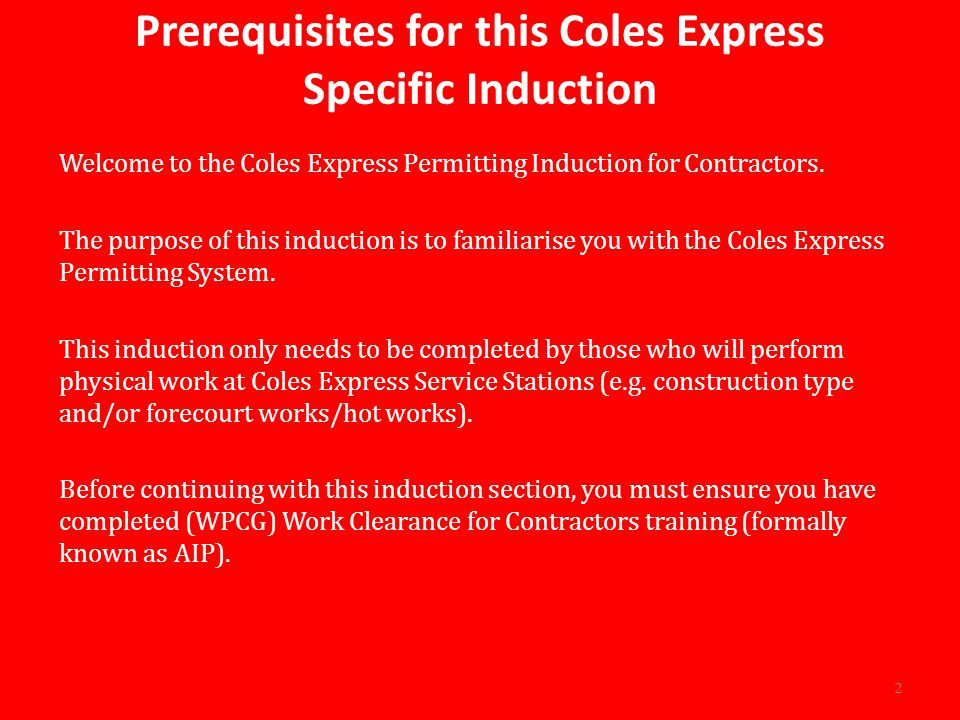Prerequisites for this Coles Express Specific Induction