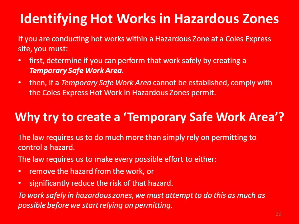 Identifying Hot Works in Hazardous Zones