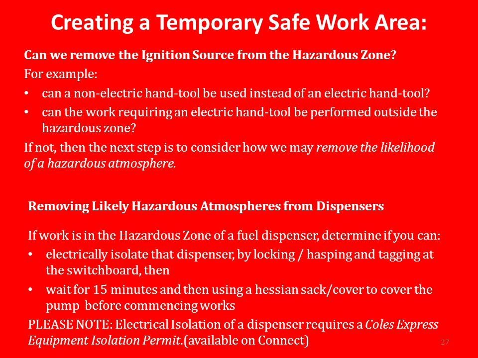 Creating a Temporary Safe Work Area: