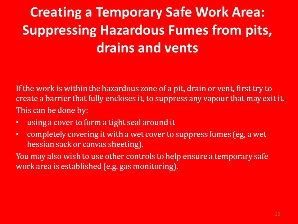 Creating a Temporary Safe Work Area: Suppressing Hazardous Fumes from pits, drains and vents