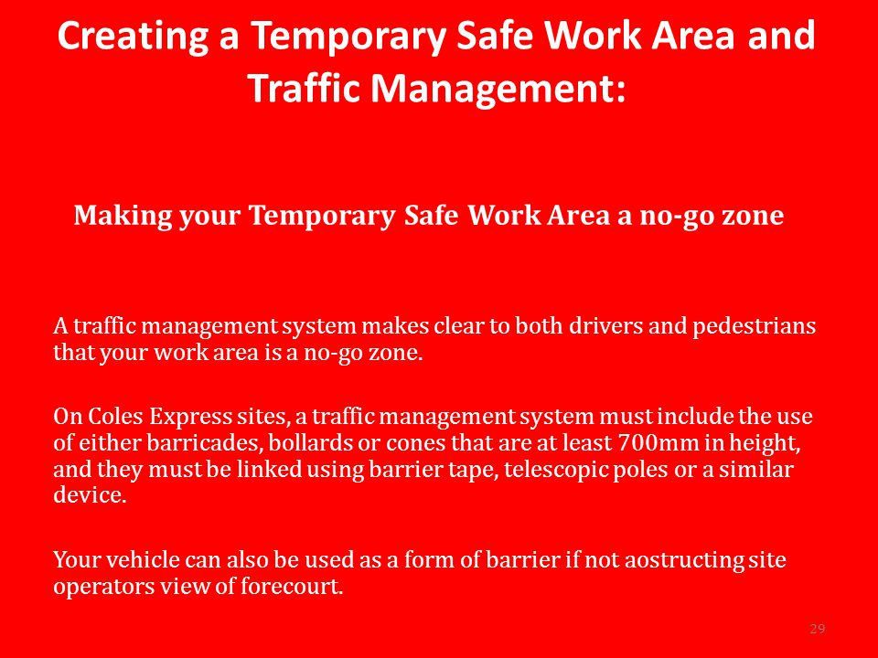 Creating a Temporary Safe Work Area and Traffic Management: