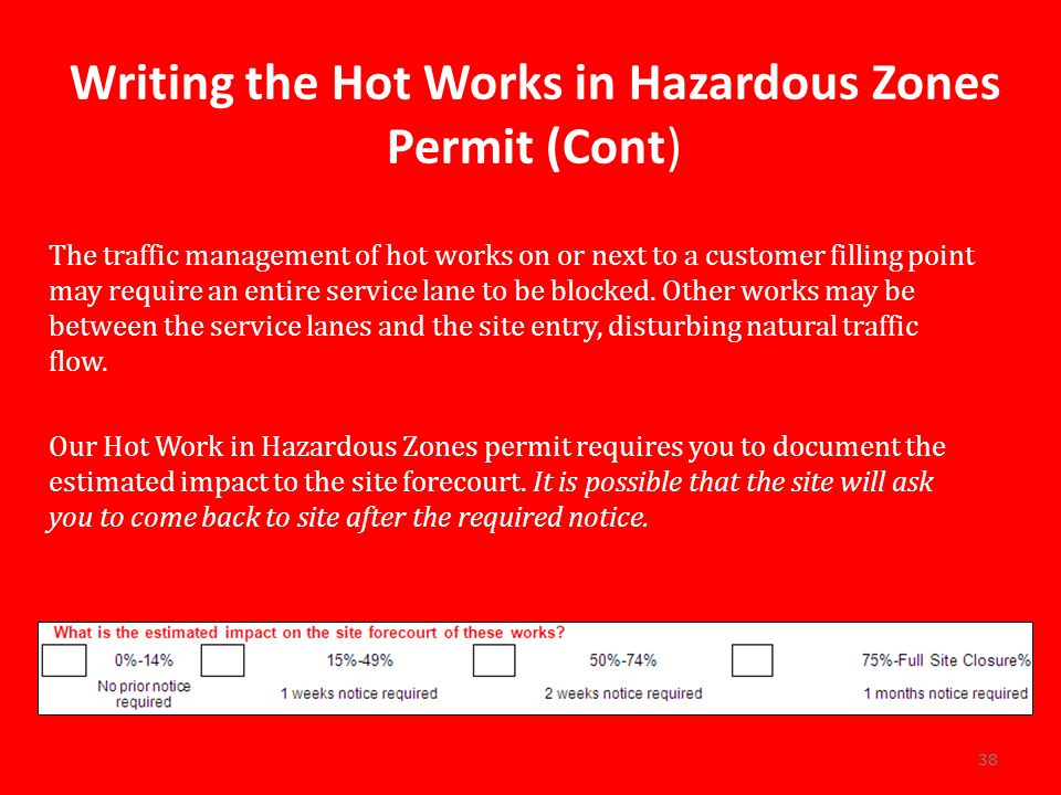 Writing the Hot Works in Hazardous Zones Permit (Cont)