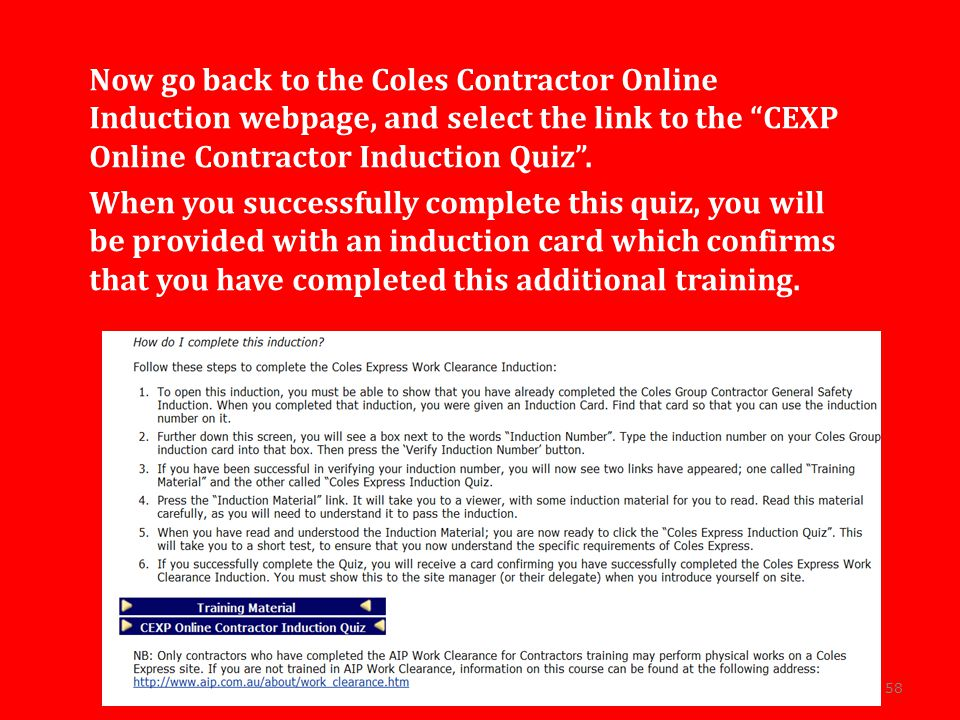 Now go back to the Coles Contractor Online Induction webpage, and select the link to the CEXP Online Contractor Induction Quiz .