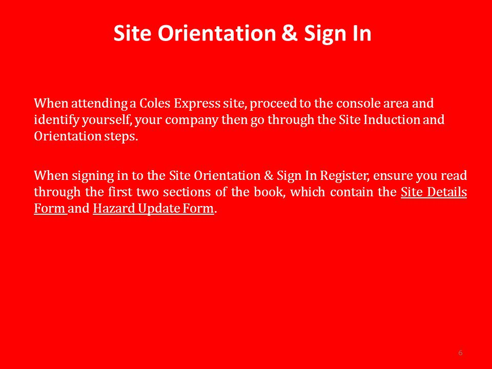 Site Orientation & Sign In