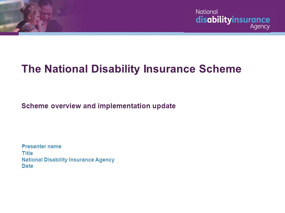 The National Disability Insurance Scheme