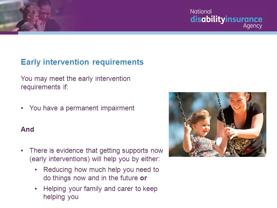 Early intervention requirements