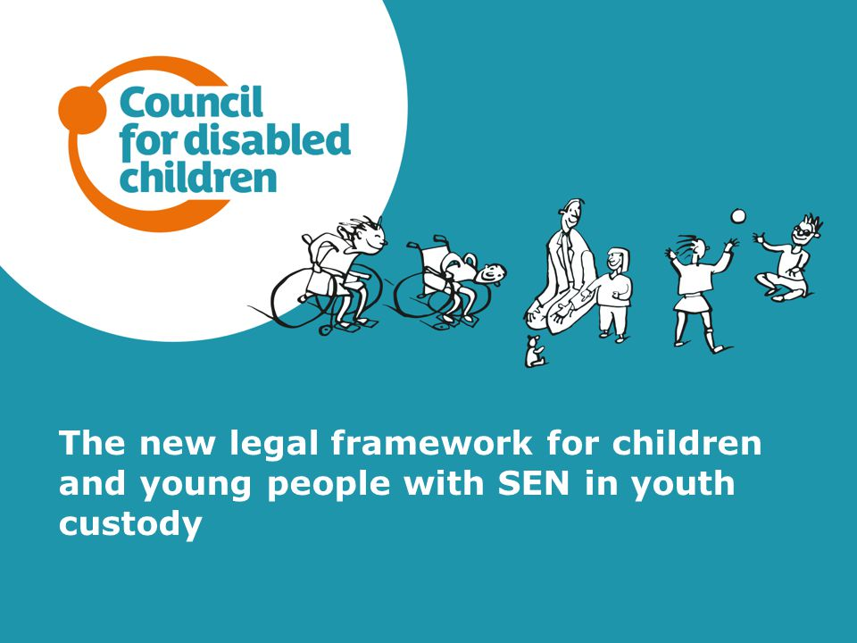 The new legal framework for children and young people with SEN in youth custody