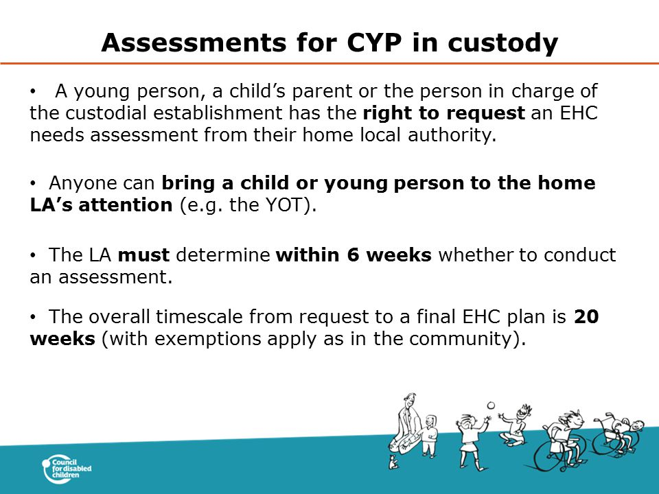 Assessments for CYP in custody