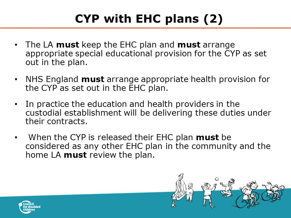 CYP with EHC plans (2) The LA must keep the EHC plan and must arrange appropriate special educational provision for the CYP as set out in the plan.
