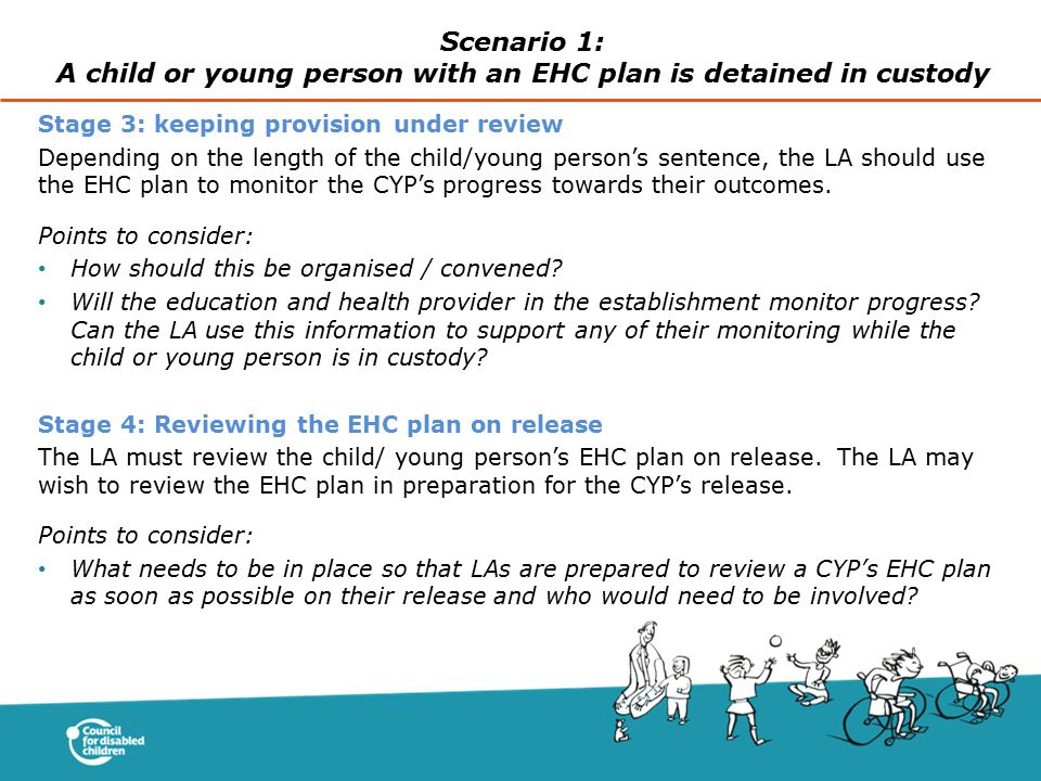 Scenario 1: A child or young person with an EHC plan is detained in custody