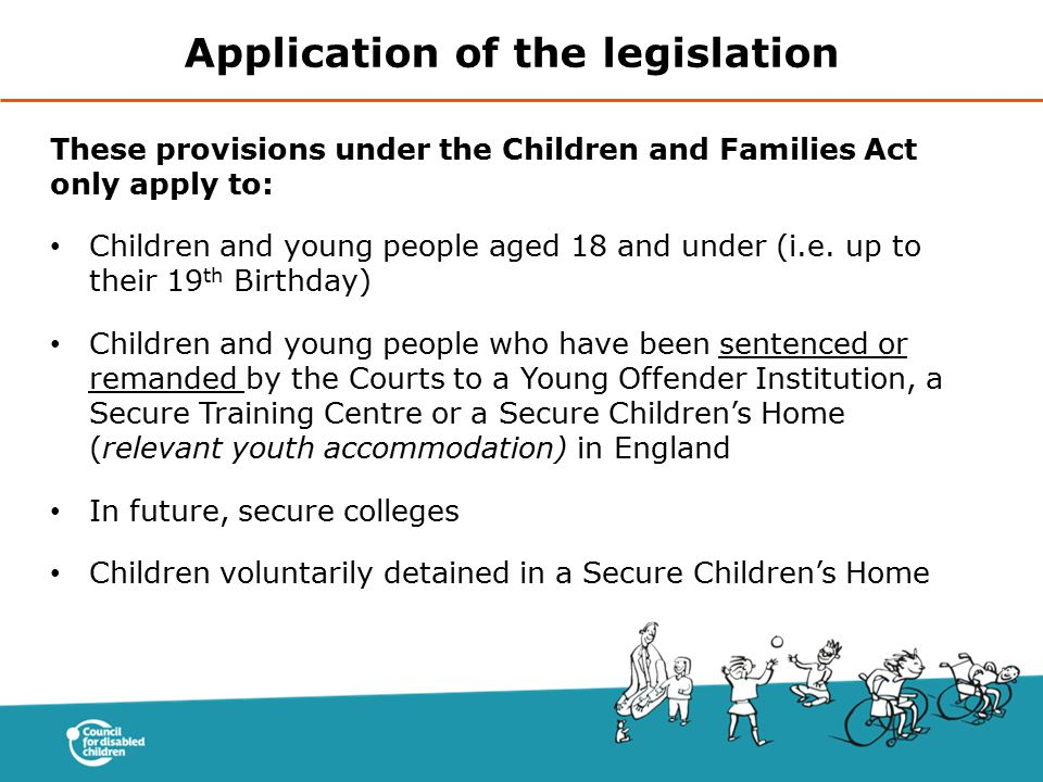 Application of the legislation