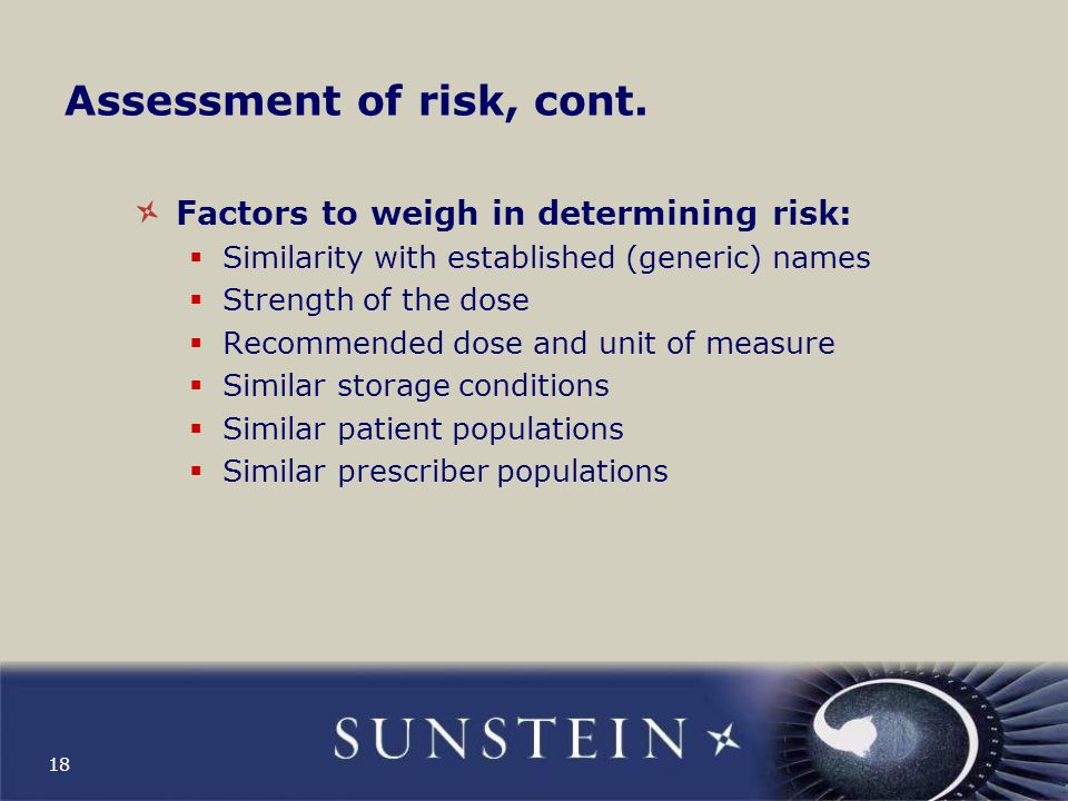 Assessment of risk, cont.
