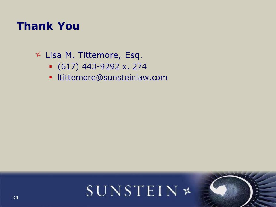 Thank You Lisa M. Tittemore, Esq. (617) 443-9292 x. 274